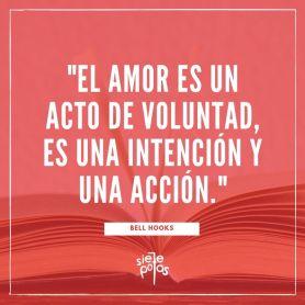El amor es un acto de voluntad, tanto una intención como una acción.